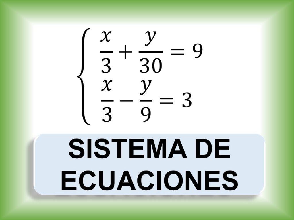 ejercicios sistema de ecuaciones