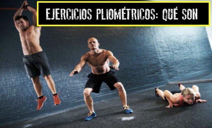 ejercicios pliométricos qué son?
